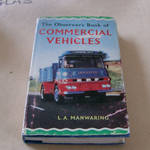 The Observer's Book of Commercial Vehicles book 40 L.A. MANWARING 1966 @SOLD@